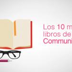 Los 10 mejores libros de community manager