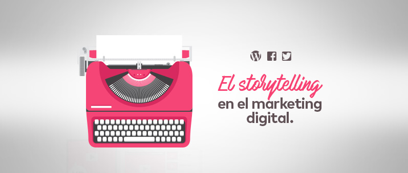 storytelling en el marketing digital